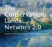 Conservation Lands Network 2.0 Report